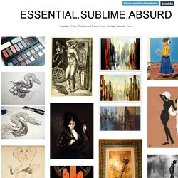 ESSENTIAL.SUBLIME.ABSURD