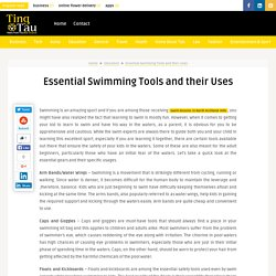 Essential Swimming Tools and their Uses