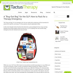 "The SLP ""Bug-Out Bag"" - Essential Speech Therapy Materials"
