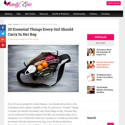 20 Essential Things Every Girl Should Carry In Her Bag