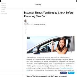 Essential things you need to check before Procuring new car