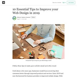 10 Essential Tips to Improve your Web Design in 2019