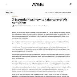 3 Essential tips how to take care of Air condition