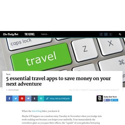 5 essential travel apps to save money on your next trip