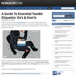 A Guide To Essential Tumblr Etiquette: Do's & Don'ts