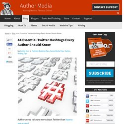 44 Essential Twitter Hashtags Every Author Should Know