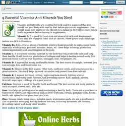 9 Essential Vitamins And Minerals You Need by Herbal Cart