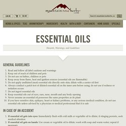 Essential Oil Hazards, Warnings, and Guidelines – Mountain Rose Herbs