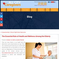 The Essential Role of Health and Wellness Among the Elderly