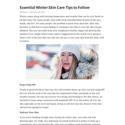 Essential Winter Skin Care Tips to Follow