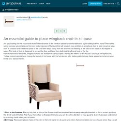 An essential guide to place wingback chair in a house: woodenstreet