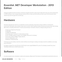 Essential .NET Developer Workstation - 2013 Edition — Colin Bowern