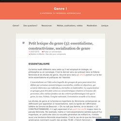 Petit lexique du genre (3): essentialisme, constructivisme, socialisation de genre