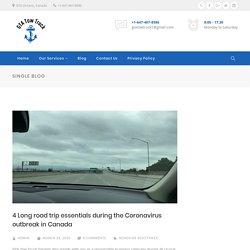 4 Long road trip essentials during the Coronavirus outbreak in Canada - GTA Tow Truck