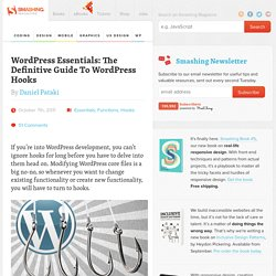 WordPress Essentials: The Definitive Guide To WordPress Hooks