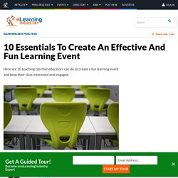 10 Essentials To Create An Effective And Fun Learning Event - eLearning Industry
