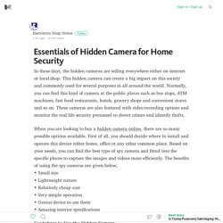 Essentials of Hidden Camera for Home Security