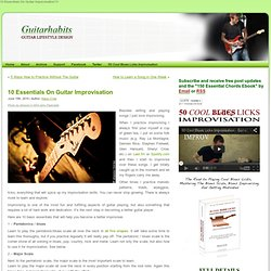10 Essentials On Guitar Improvisation