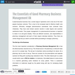 The Essentials of Good Pharmacy Business Management Uk