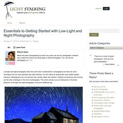 Essentials to Getting Started with Low-Light and Night Photography
