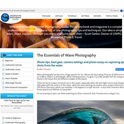 The Essentials of Wave Photography - Underwater Photography Guide