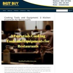 3 Essentials Cooking Tools and Equipments for Restaurants