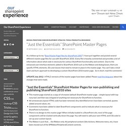 """Just the Essentials"" SharePoint Master Pages -Our SharePoint Experience"