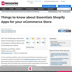 Things to know about Essentials Shopify Apps for your eCommerce Store
