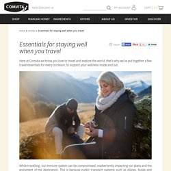 Essentials for staying well when you travel