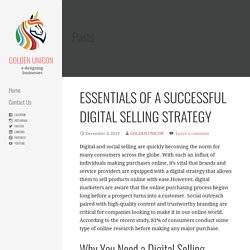 ESSENTIALS OF A SUCCESSFUL DIGITAL SELLING STRATEGY - GOLDEN UNICON