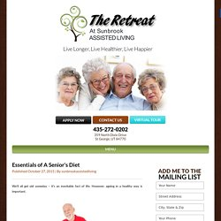 Essentials of A Senior's Diet - Sunbrook Assisted Living