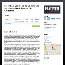 Essentials you need To Understand for Urgent Data Recovery in California - Eventzi