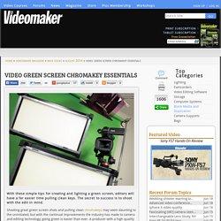 Video Green Screen Chromakey Essentials