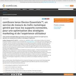 lance Device Essentials™, un service de mesure du trafic numérique généré par tous les supports connectés, pour une optimisation des stratégies marketing et de l'expérience utilisateur