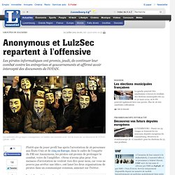 Anonymous et LulzSec repartent à l offensive