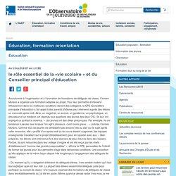le rôle essentiel de la «vie scolaire » et du Conseiller principal d'éducation