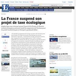 La France suspend son projet de taxe écologique