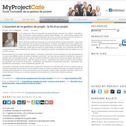 L'essentiel de la gestion de projet : la fin d'un projet