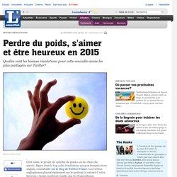 Perdre du poids, s aimer et être heureux en 2015 - Tendances