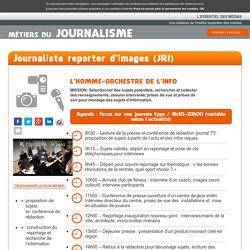 Essentiel des médias » Journaliste reporter d'images (JRI)