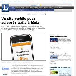 Une application pour suivre le trafic à Metz - Grande Région