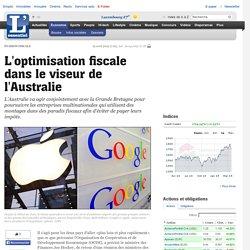 L optimisation fiscale dans le viseur de l Australie
