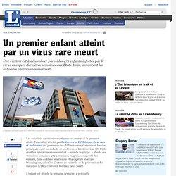 Un premier enfant atteint par un virus rare meurt