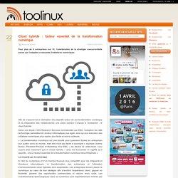 Cloud hybride : facteur essentiel de la transformation numérique