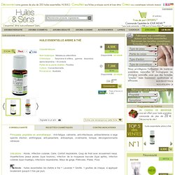Huile essentielle d'arbre à thé - Melaleuca alternifolia - Huiles & Sens Aromath