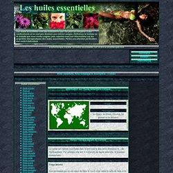 - Huile essentielle, fiche technique, descriptif, usages et applications
