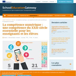 La compétence numérique : une compétence du XXIe siècle essentielle pour les enseignants et les élèves