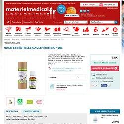 Acheter Huile Essentielle Gaultherie Bio 10ml, Huiles Essentielles, Bien être - Matériel Médical