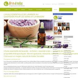 L'huile essentielle de Lavande au quotidien pour les soins et la maison