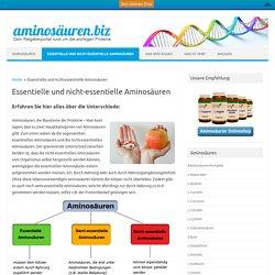 Essentielle und nicht-essentielle Aminosäuren - Aminosäuren
